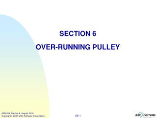SECTION 6 OVER-RUNNING PULLEY