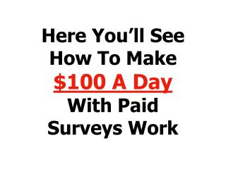 Make money online by filling out paid surveys!