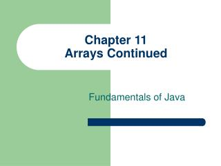 Chapter 11 Arrays Continued