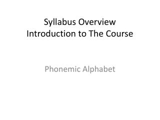Syllabus Overview Introduction to The Course