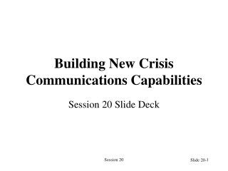 Building New Crisis Communications Capabilities