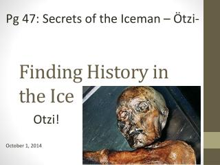 Finding History in the Ice
