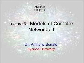 Lecture  6  -  Models of Complex Networks II
