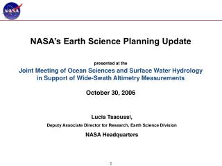 Lucia Tsaoussi, Deputy Associate Director for Research, Earth Science Division NASA Headquarters