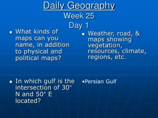 Daily Geography Week 25 Day 1