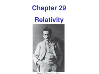 Chapter 29 Relativity