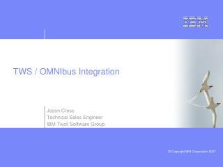 TWS / OMNIbus Integration