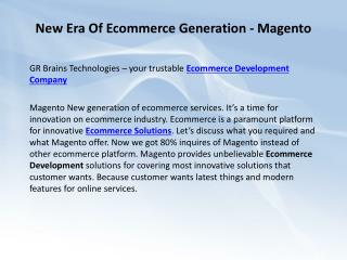 New Era Of Ecommerce Generation - Magento