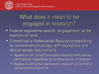 What does it mean to be  engaged in research?