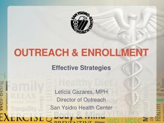 Outreach & Enrollment