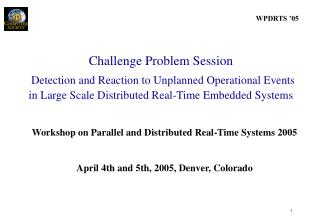 Workshop on Parallel and Distributed Real-Time Systems 2005