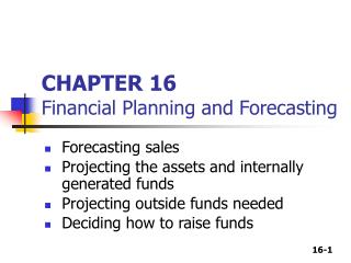 CHAPTER 16 Financial Planning and Forecasting
