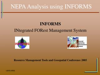 NEPA Analysis using INFORMS