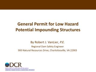 General Permit for Low Hazard Potential Impounding Structures