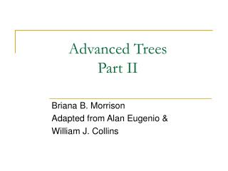 Advanced Trees Part II