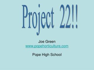 Joe Green popehorticulture Pope High School