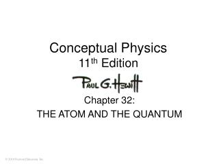 Conceptual Physics 11 th  Edition