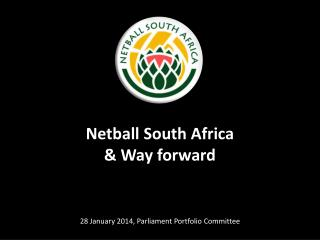 Netball  South  Africa   & Way forward