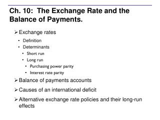 Ch. 10:  The Exchange Rate and the Balance of Payments.