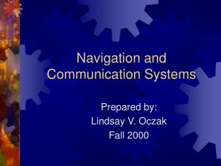 Navigation and Communication Systems