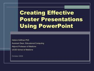Creating Effective  Poster Presentations Using PowerPoint