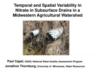 Paul Capel ,  USGS, National Water-Quality Assessment Program