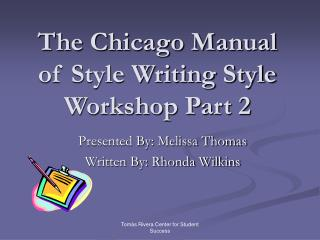 The Chicago Manual of Style Writing Style Workshop Part 2