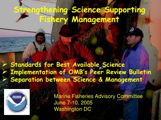 Strengthening Science Supporting Fishery Management