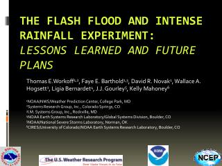 The Flash Flood and Intense Rainfall Experiment:  Lessons  Learned and Future Plans