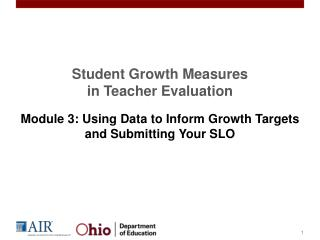 Student Growth Measures  in Teacher Evaluation