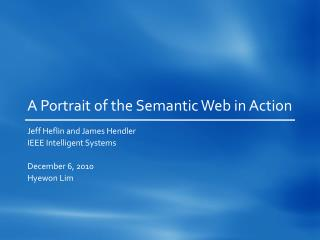 A Portrait of the Semantic Web in Action