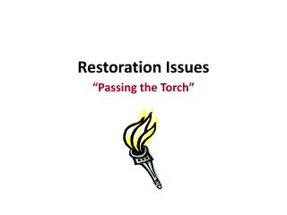 Restoration Issues