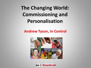 The Changing World: Commissioning and Personalisation