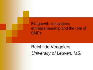 EU growth, innovation, entrepreneurship and the role of SMEs