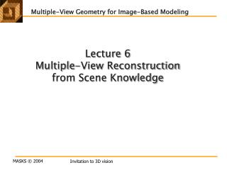 Lecture 6  Multiple-View Reconstruction  from Scene Knowledge