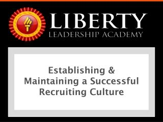 Establishing & Maintaining a Successful Recruiting Culture