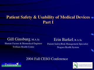 Patient Safety  Usability of Medical Devices Part I