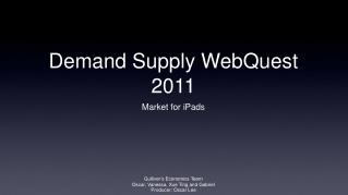 Demand Supply WebQuest 2011