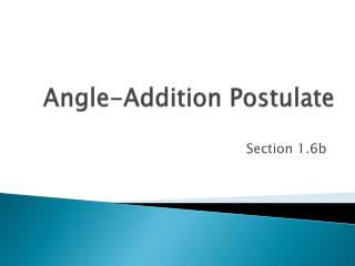 Angle-Addition Postulate