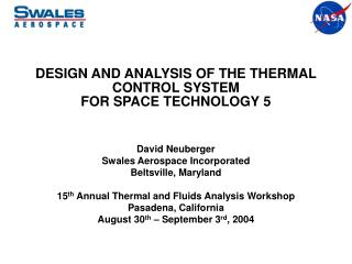 DESIGN AND ANALYSIS OF THE THERMAL CONTROL SYSTEM  FOR SPACE TECHNOLOGY 5