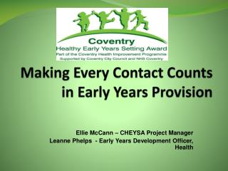 Making Every Contact Counts in Early Years Provision