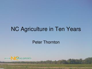 NC Agriculture in Ten Years