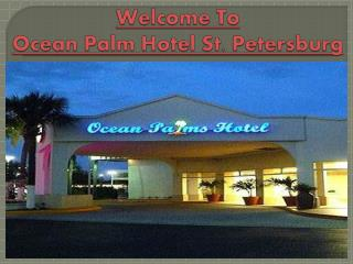 Ocean Palm Hotel St. Petersburg