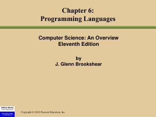Computer Science: An Overview Eleventh Edition by  J. Glenn Brookshear