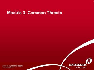 Module 3: Common Threats