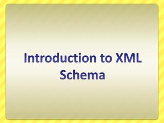 Introduction to XML Schema