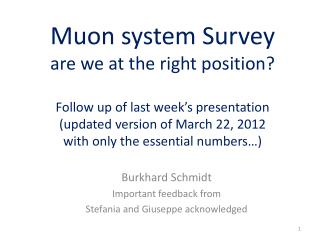 Burkhard  Schmidt Important feedback from Stefania and Giuseppe acknowledged