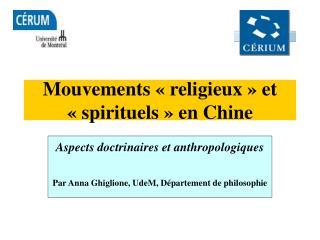 Mouvements «religieux» et «spirituels» en Chine