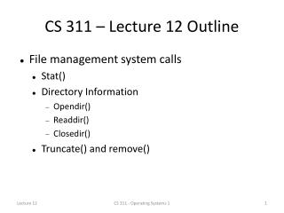 CS 311 – Lecture 12 Outline