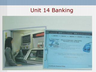 Unit 14 Banking
